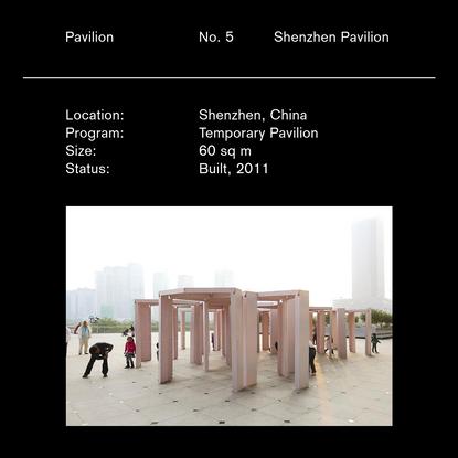 Pavilion, No. 5, Shenzhen Pavilion