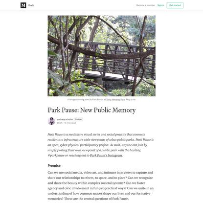 Draft: Park Pause: New Public Memory