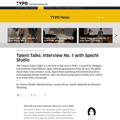 "TYPO Talks "" Blog Archiv "" Talent Talks: Interview No. 1 with Specht Studio"