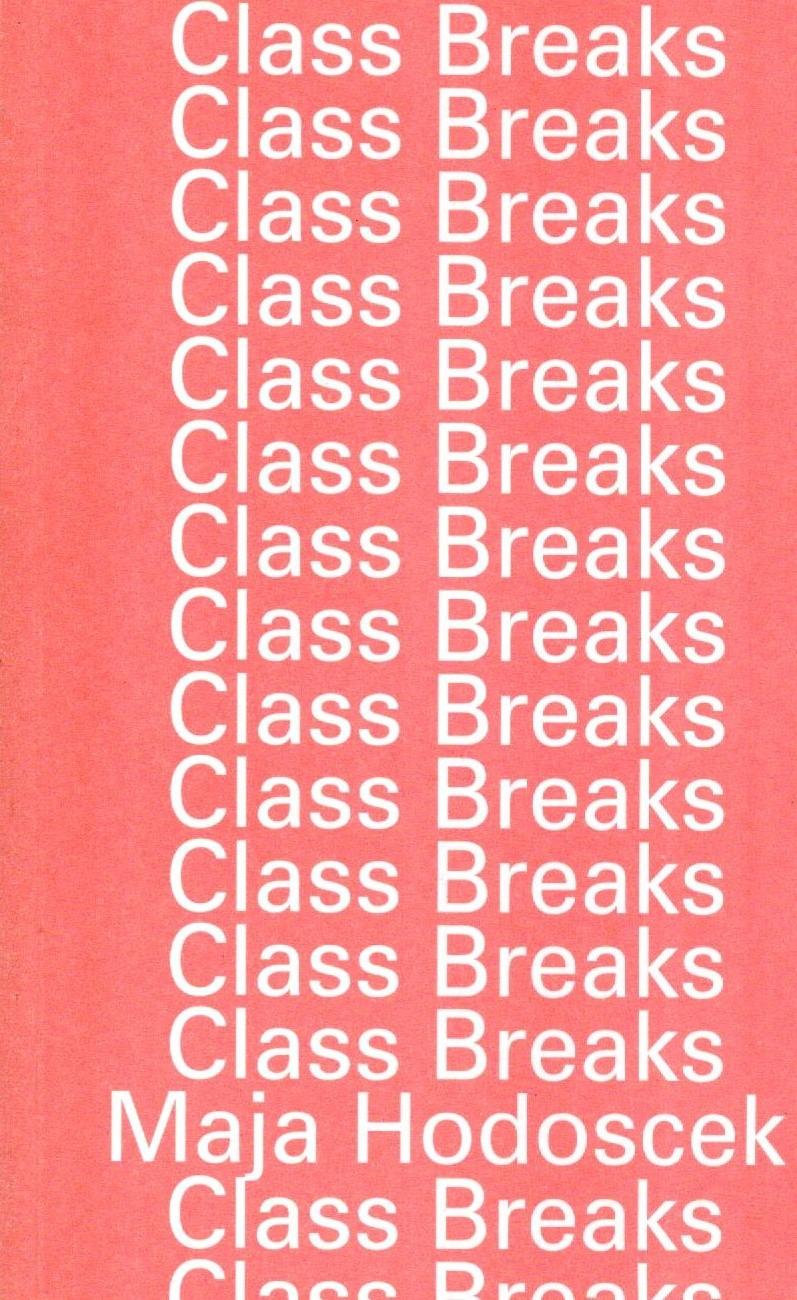 Class Breaks - Maja Hodoscek