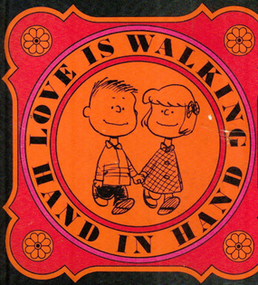 Love is Walking Hand in Hand - Charles M. Schulz