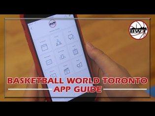 Basketball World Toronto - App Guide