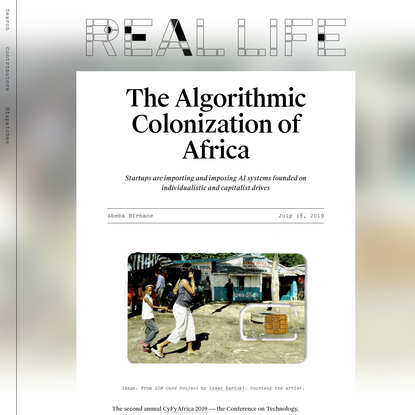The Algorithmic Colonization of Africa - Real Life