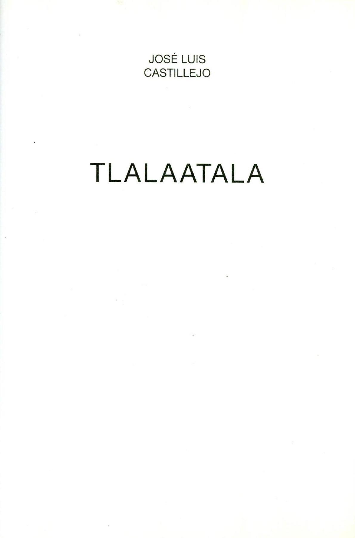 TLALAATALA - José Luis Castillejo