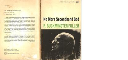 Buckminster Fuller, No More Secondhand God