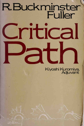 Buckminster Fuller, Critical Path