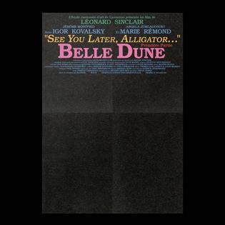 "Belle Dunes – Première partie – ""See You Later, Alligator…"" (2019)"