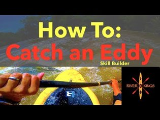 How to catch an Eddy - Kayaking