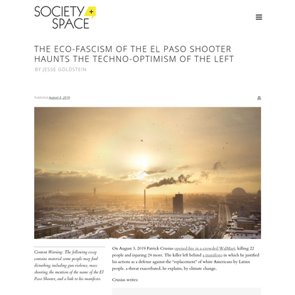 The Eco-Fascism of the El Paso Shooter Haunts the Techno-Optimism of the Left