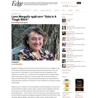 "Lynn Margulis 1938-2011 ""Gaia Is A Tough Bitch"""
