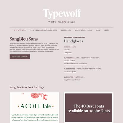 SangBleu Sans Font Combinations & Free Alternatives · Typewolf