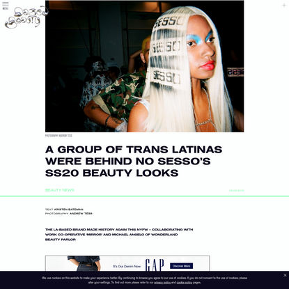 A group of trans Latinas were behind No Sesso's SS20 beauty looks