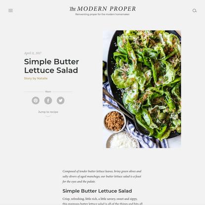 Simple Butter Lettuce Salad | The Modern Proper