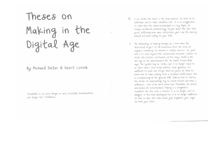 Theses on Making in the Digital Age (Michael Dicter + Geert Lovink)