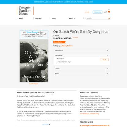 On Earth We're Briefly Gorgeous by Ocean Vuong   PenguinRandomHouse.com: Books