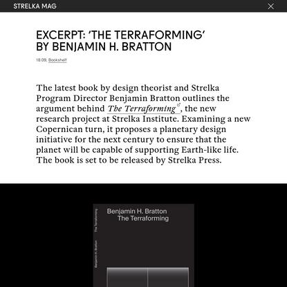 Excerpt: 'The Terraforming' byBenjaminH. Bratton — Strelka Mag