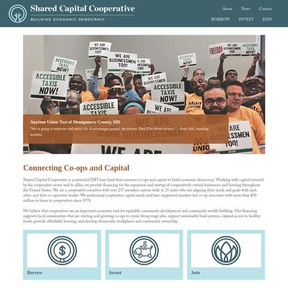 Shared Capital Cooperative - Building Economic Democracy