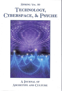 Spring Vol. 80: Technology, Cyberspace, & Psyche