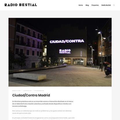 Ciudad/Contra Madrid