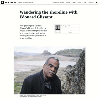 Wandering the shoreline with Édouard Glissant