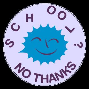 School? No Thanks