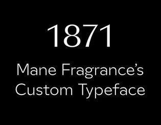 1871 Mane Custom typeface