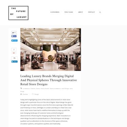 The Future of Luxury - Retail Store Design