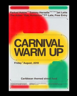 Recent bits 2/3: a poster for the Carnival Warm Up w. @farhadhakim_ @theadamandevee9 @iwigertoods