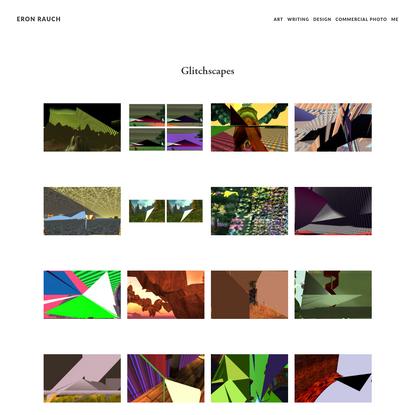 Glitchscapes - Eron Rauch