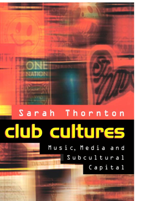 club-cultures-music-media-and-subcultural-capital.pdf