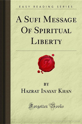 a-sufi-message-of-spiritual-liberty-hazrat-inayat-khan.pdf