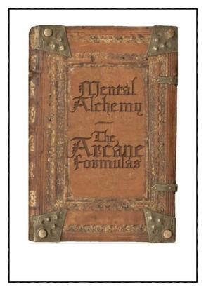the-arcane-formulas-or-mental-alchemy.pdf