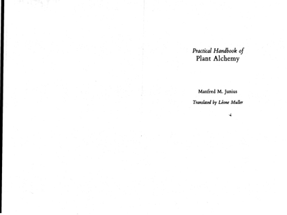 junius-practical-handbook-of-plant-alchemy.pdf