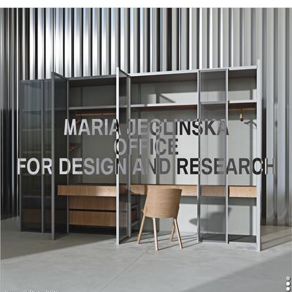 Maria Jeglinska | Office for Design & Research