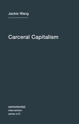 carceral-capitalism-jackie-wang.pdf