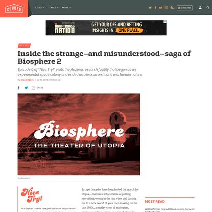 Inside the strange-and misunderstood-saga of Biosphere 2