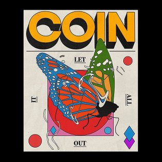 Poster for Coin by @aaronlowell an artist who breaches the standards of poster making