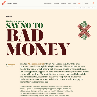 Having the guts to say no to bad money | Louder Than Ten