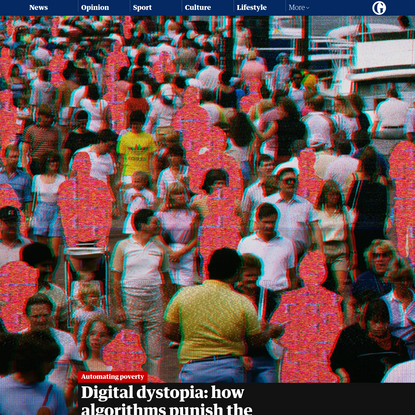Digital dystopia: how algorithms punish the poor