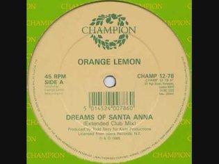 Orange Lemon - Dreams of Santa Anna