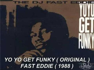 FAST EDDIE - YO YO GET FUNKY ( ORIGINAL ) 1988