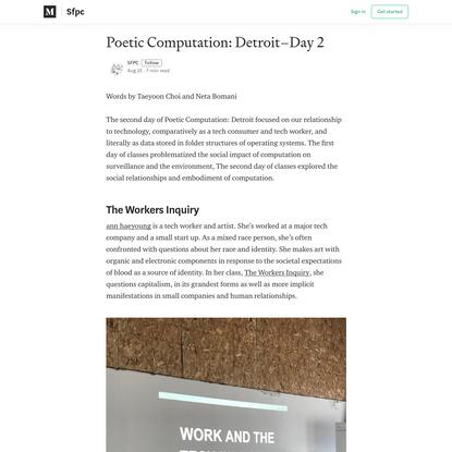 Poetic Computation: Detroit-Day 2