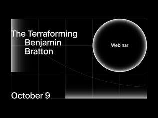 The Terraforming Webinar with Benjamin Bratton