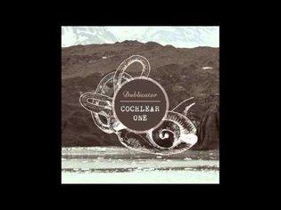 Dublicator - Cochlear Dub