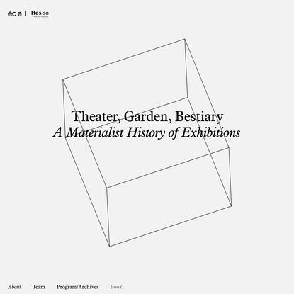 Theater, Garden, Bestiary