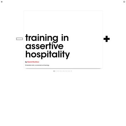 Triple Canopy - Training in Assertive Hospitality by Daniel Bozhkov