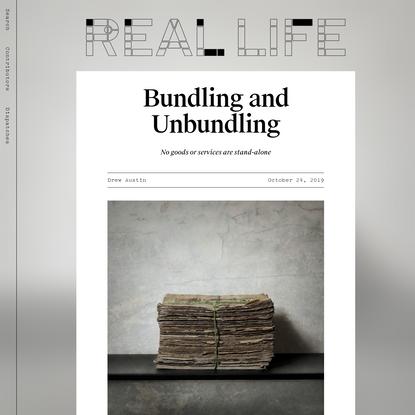Bundling and Unbundling - Real Life