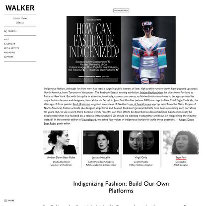 Indigenizing Fashion: Native Fashion Needs its own Platforms