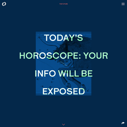 Your horoscope app just needs your email, birthdate, location, and... wait a minute