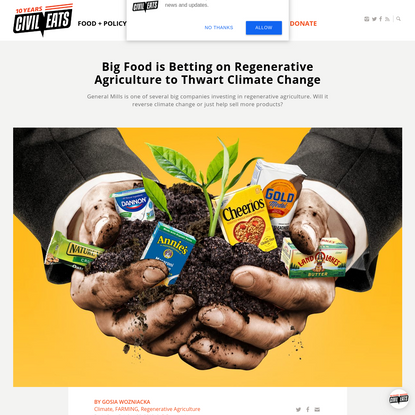Big Food is Betting on Regenerative Agriculture to Thwart Climate Change   Civil Eats